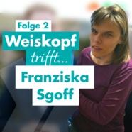 Coverbild zu Folge 2: Franziska, wie lebt es sich als Blinde im Landkreis?